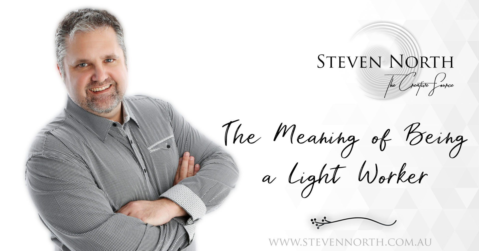 The Meaning of Being a Light Worker with Amy North & Steven North