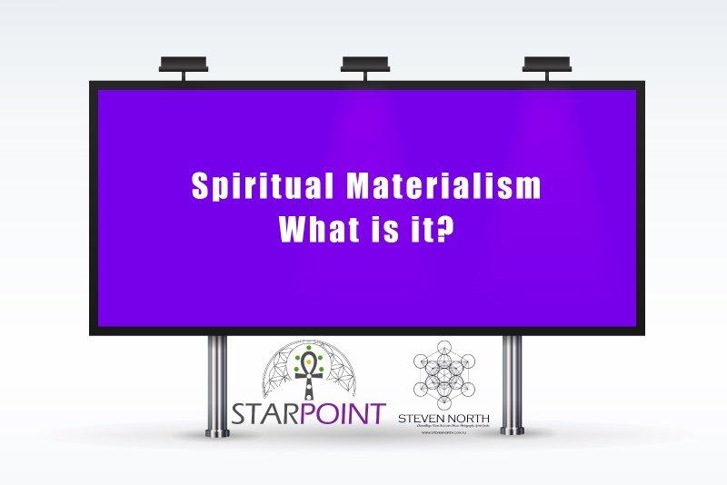 Spiritual Materialism