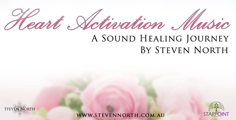 Heart Activation Music by Steven North