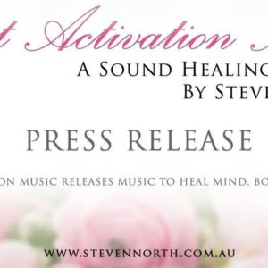 Press Release - Heart Activation Music Steven North