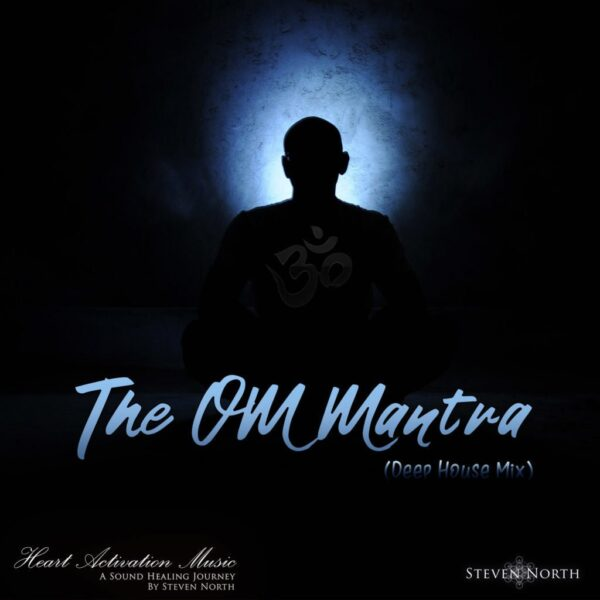 The Om Mantra (Deep House Mix)