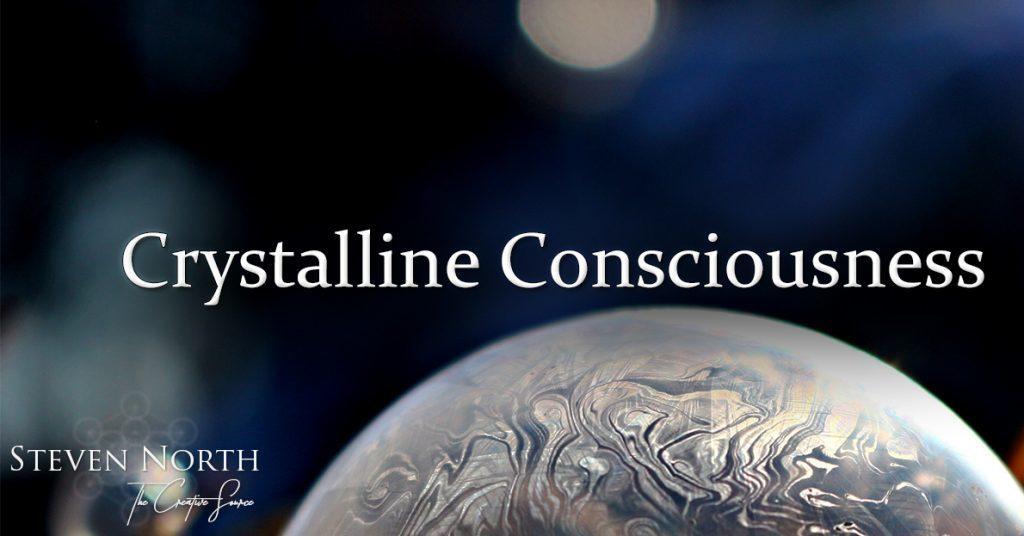 Crystalline Consciousness 1