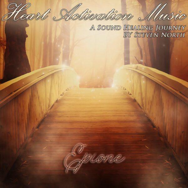 Epione - Heart Activation Music - Steven North