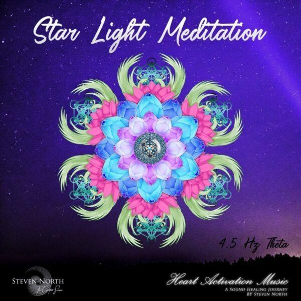 Archangel Metatron & Steven North - Star Light Meditation