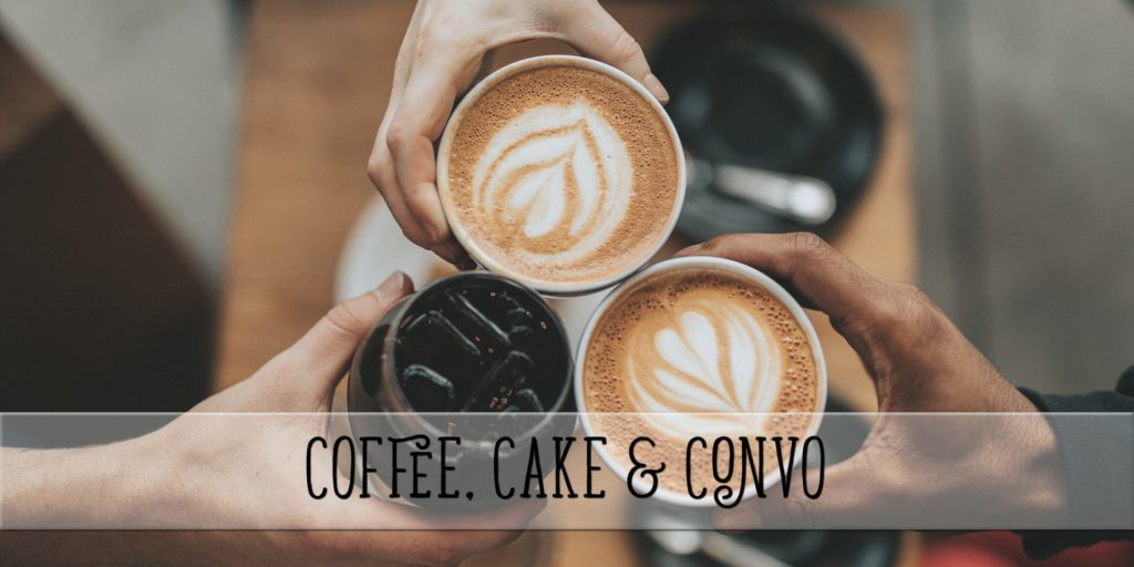 Coffee, Cake & Convo