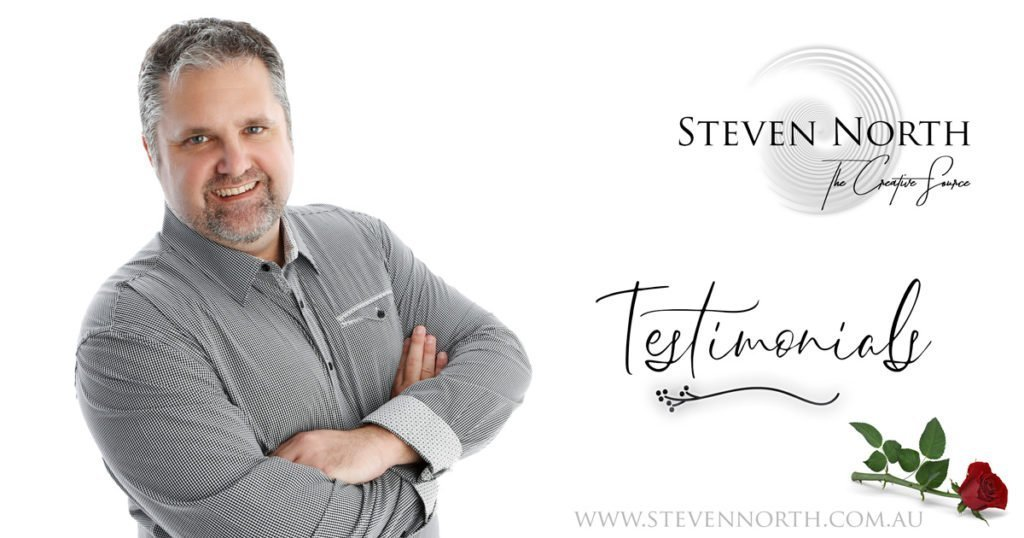 testimonials for Steven North