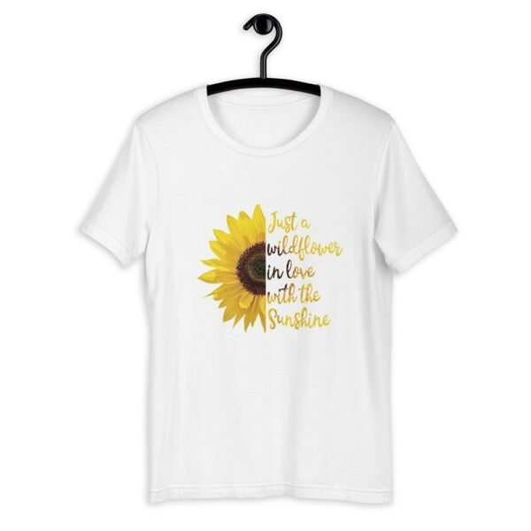 Just a Wildflower in love with the Sunshine - Short-Sleeve Unisex T-Shirt 1